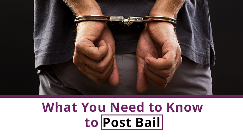 What You Need to Know to Post Bail