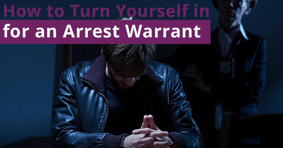 How to Turn Yourself in for an Arrest Warrant
