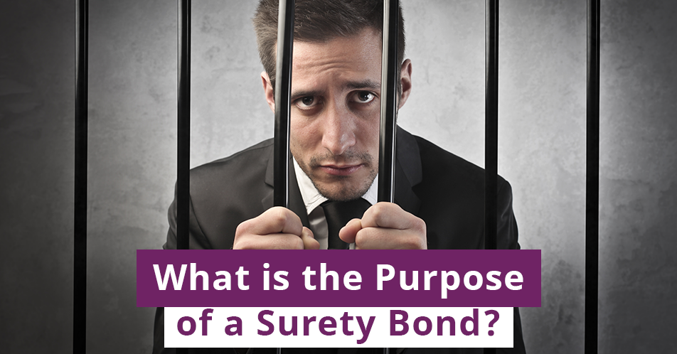 What is the Purpose of a Surety Bond?
