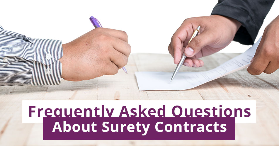 Frequently Asked Questions About Surety Contracts