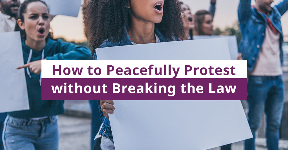 How to Peacefully Protest without Breaking the Law