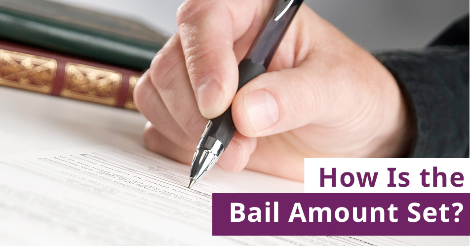How Is the Bail Amount Set?